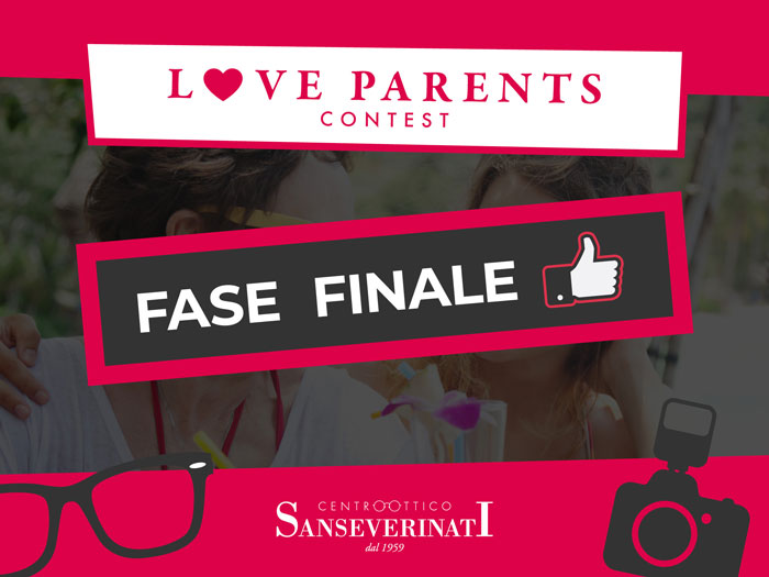 "Fase Finale Contest ""LOVE PARENTS Sanseverinati"""